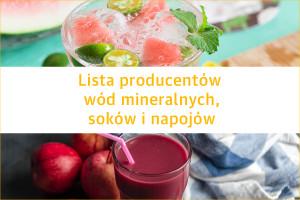 Lista producentów wód mineralnych, soków i napojów - edycja 2020