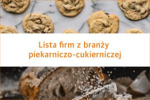 Lista firm z branży piekarniczo-cukierniczej - edycja 2020