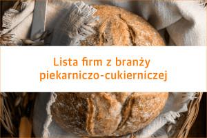 Lista firm z branży piekarniczo-cukierniczej - edycja 2019